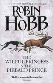 Cover of: The Wilful Princess The Piebald Prince
