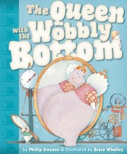 Cover of: The Queen With The Wobbly Bottom
