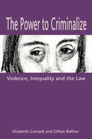 Cover of: The power to criminalize