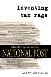 Cover of: Inventing tax rage | Larry Patriquin