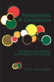 Cover of: Possibilities & Limitations: Multicultural Policies and Programs in Canada