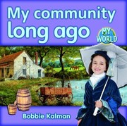 Cover of: My Community Long Ago