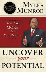 Cover of: Uncover Your Potential You Are More Than You Realize