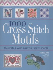 Cover of: 1000 Cross Stitch Motifs
