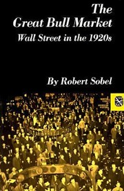 Cover of: The Great Bull Market Wall Street In The 1920s