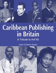 Cover of: Caribbean Publishing In Britain A Tribute To Arif Ali
