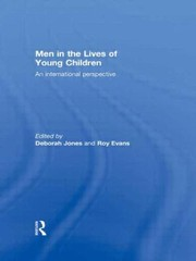Cover of: Men In The Lives Of Young Children An International Perspective