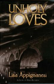 Cover of: Unholy Loves (Belle Epoque Mysteries)