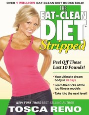 Cover of: The Eatclean Diet Stripped Peel Off Those Last 10 Pounds