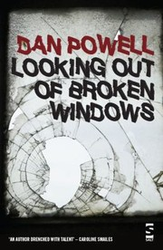 Cover of: Looking Out Of The Broken Windows