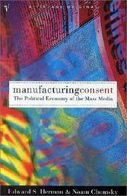 Cover of: Manufacturing Consent by Noam Chomsky