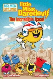 Cover of: Mr Men Little Miss Little Miss Daredevil The Incredible Race
