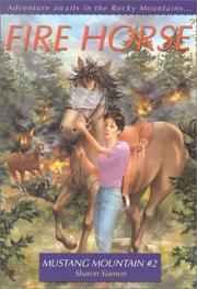 Cover of: Fire Horse (Mustang Mountain Series, 2) | Sharon Siamon