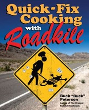 Cover of: Quickfix Cooking With Roadkill