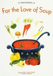 Cover of: For the Love of Soup