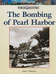 Cover of: The Bombing Of Pearl Harbor