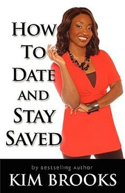 Cover of: How to Date and Stay Saved