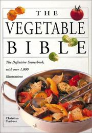 Cover of: The Vegetable Bible (Bible (Whitecap))