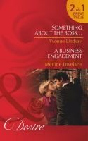 Cover of: Something About the Boss  A Business Engagement