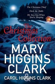 Cover of: Mary Carol Higgins Clark Christmas Collection