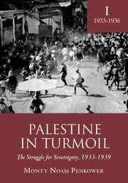 Cover of: Palestine In Turmoil The Struggle For Sovereignty 19331939