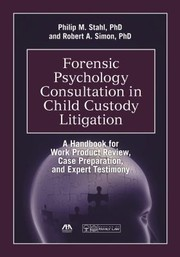 Cover of: Forensic Psychology Consultation in Child Custody Litigation