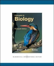 Cover of: Concepts in Biology Eldon Enger Frederick Ross and David Bailey
