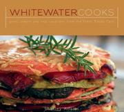 Cover of: Whitewater Cooks | Shelley Adams