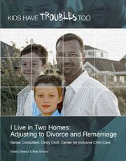 Cover of: I Live In Two Homes Adjusting To Divorce And Remarriage