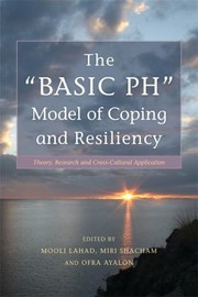 Cover of: The Basic PH Model of Coping and Resiliency