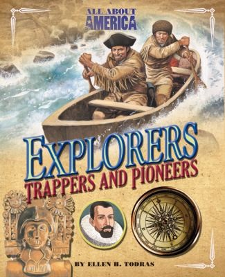 Explorers Trappers and Pioneers