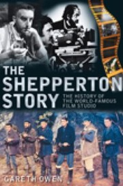 Cover of: The Shepperton Story The History Of The Worldfamous Film Studio