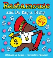 Cover of: Rastamouse And Da Bag A Bling