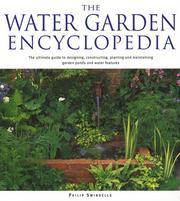 Cover of: The water garden encyclopedia | Philip Swindells