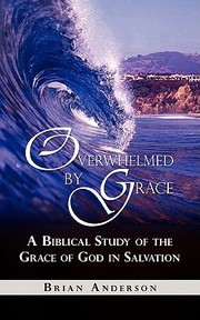 Cover of: Overwhelmed by Grace