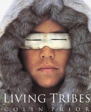 Cover of: Living tribes | Colin Prior