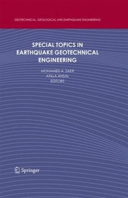 Cover of: Special Topics In Earthquake Geotechnical Engineering