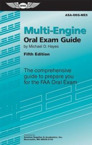 Cover of: Multiengine Oral Exam Guide The Comprehensive Guide To Prepare You For The Faa Oral Exam
