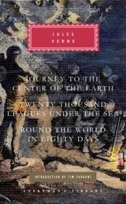 Cover of: Journey to the Center of the Earth Twenty Thousand Leagues Under the Sea Around the World in Eighty Days