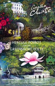 Cover of: Hercule Poirot and the Greenshore Folly