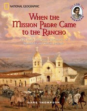 Cover of: When The Mission Padre Came To The Rancho The Early California Adventures Of Rosalinda And Simn Delgado