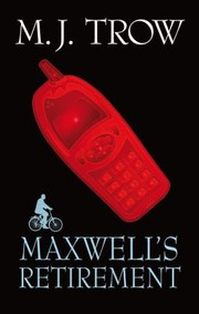 Cover of: Maxwells Retirement