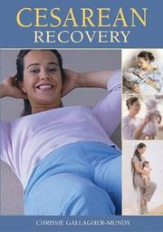 Cover of: Cesarean recovery | Chrissie Gallagher-Mundy