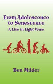 Cover of: From Adolescence To Senescence A Life In Light Verse