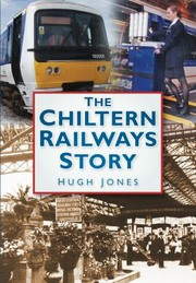 Cover of: The Chiltern Railways Story