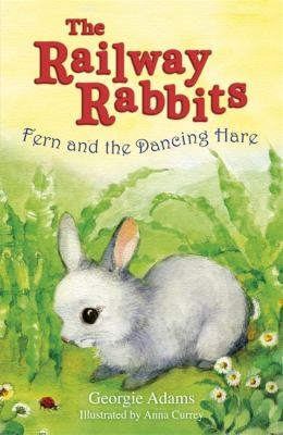 Fern and the Dancing Hare Georgie Adams by