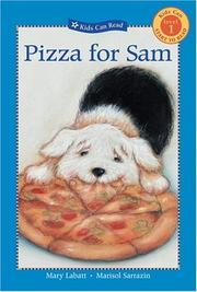 Cover of: Pizza for Sam (Kids Can Read) | Mary Labatt