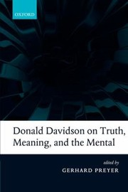 Cover of: Donald Davidson On Truth Meaning And The Mental