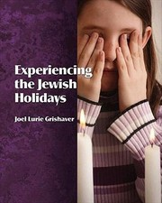 Cover of: Experiencing The Jewish Holidays