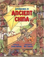 Cover of: Adventures in Ancient China (Good Times Travel Agency)